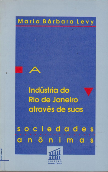A Indústria Do Rio De Janeiro Através De Suas S. A.