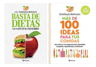 Basta De Dietas + Mas 100 Ideas Comida - Beltrami - 2 Libros