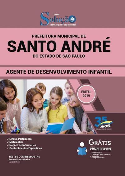 Apostila Santo André Sp - Agente Desenvolvimento Infantil