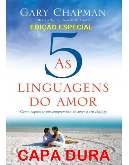 As Cinco Linguagens Do Amor Capa Dura Gary Chapman 3a Edição