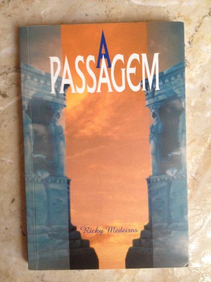 Livro: A Passagem - Ricky Medeiros