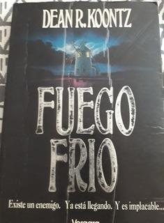 Libro Fuego Frio De Dean R Koontz