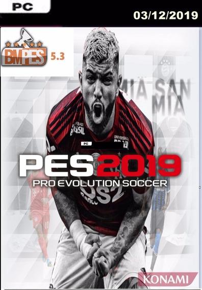 Pes2019 Pc + Patch Bmpes 5.3 +atualizações 03/12/19 Promoção