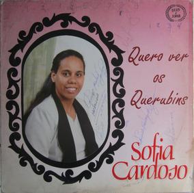 Lp Sofia Cardoso Quero Ver Os Querobins