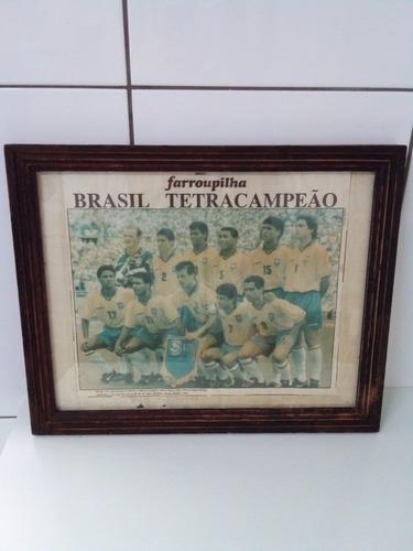 Quadro Antigo De Futebol Anos 1994 Brasil Tetracampeão