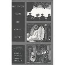 Skeletons From The Opera Closet David L. Groover & Cecil C./