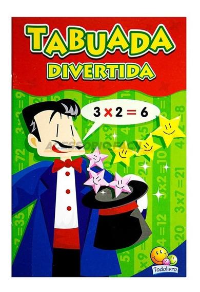 Livro Didatico Infantil Tabuada Divertida / Todolivro