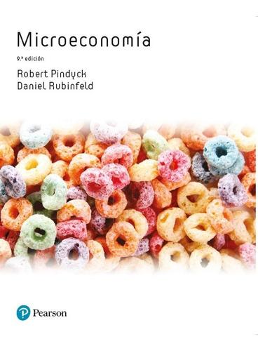 Microeconomía [9 Edición] - Pindyck Robert