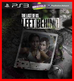 Dlc Left Behind Standalone Ps3 Psn - The Last Of Us Dublado