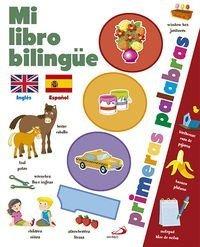 Mi Libro Bilingüe. 1000 Primeras Palabras : Aa.vv.