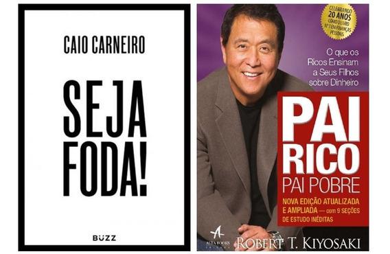 Livro Seja Foda + Pai Rico Pai Pobre