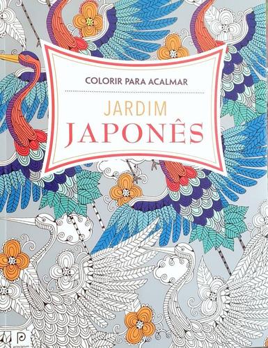 Livro Colorir Para Acalmar - Jardim Japonês