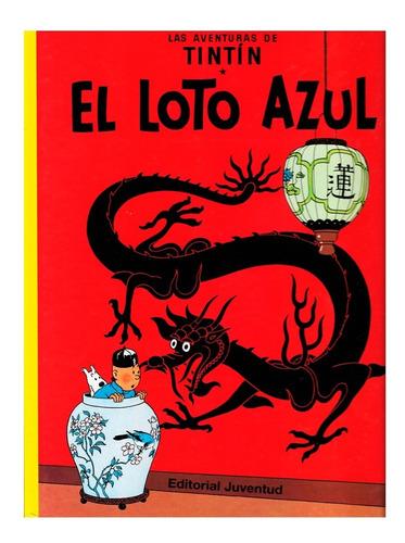 Imagen 1 de 3 de Tintin - El Loto Azul - Ed. Juventud - Tapa Dura - Herge