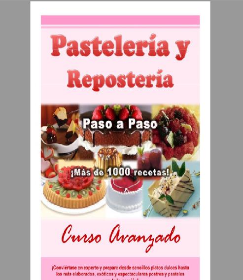 Curso De Pasteleria Con Envio Gratis !!!