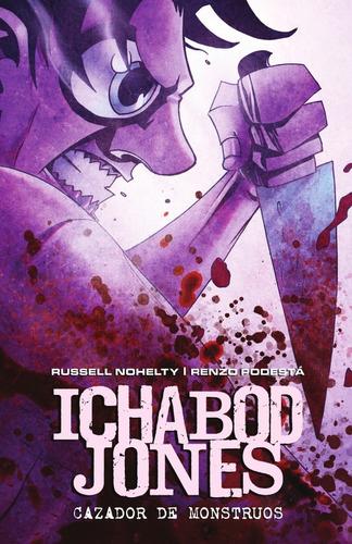 Imagen 1 de 5 de Ichabod Jones. Cazador De Monstruos