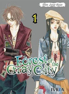 Forest Of The Gray City 01 - Jung-hyun Uhm