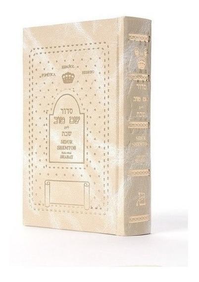 Libro Sidur Shabat Shem Tob Rezos Kidush Español Hebreo