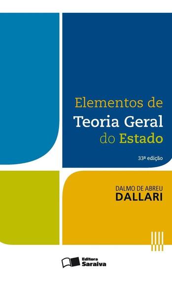 Elementos De Teoria Geral Do Estado - 33ª Ed. 2016
