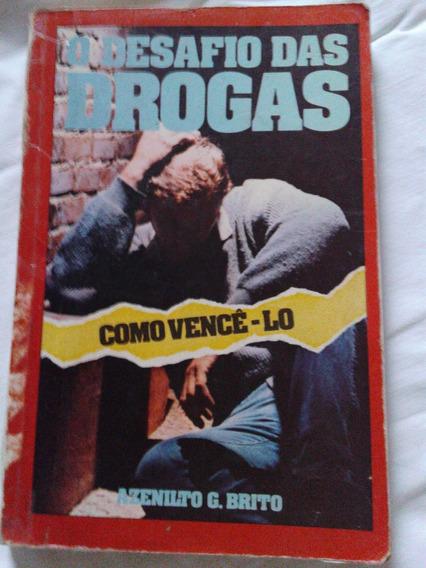 Livro O Desafio Das Drogas