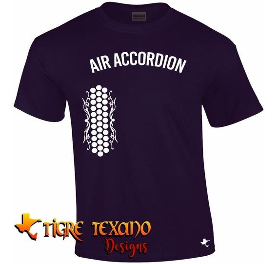 Playera Air Accordion Acordeón Aire By Tigre Texano Designs