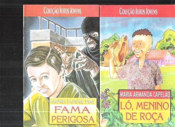 Coleção Jeitos Jovens Ló, Menino De Roça + Fama Perigosa 340
