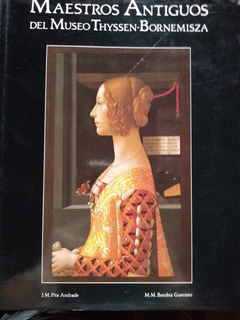 Museo Thyssen-bornemisza - Maestros Antiguos - Nuevo
