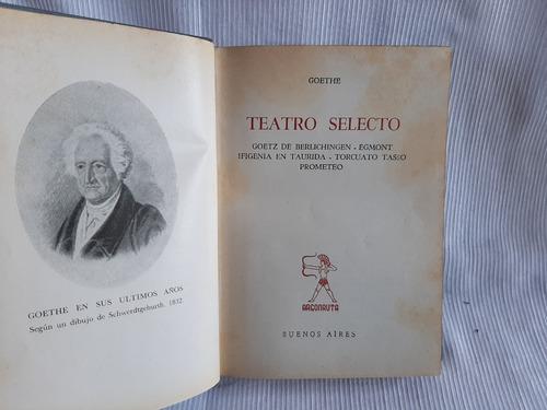 Imagen 1 de 6 de Teatro Selecto Goethe Argonauta Tapa Dura