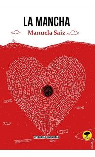 La Mancha, Historias Diminutas - Manuela Saiz