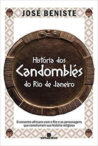 História Dos Candomblés Do Rio De Janeiro - Novo - 2019