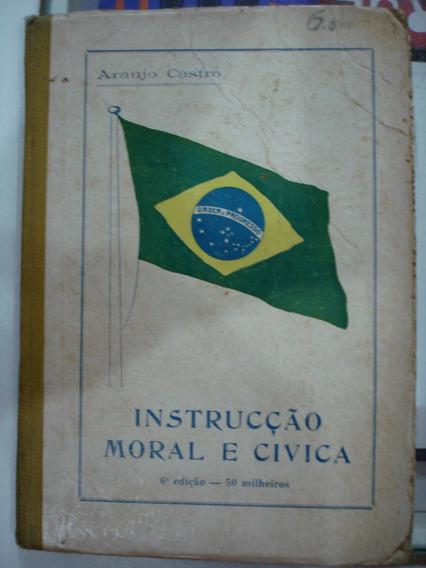 Livro - Instrucção Moral E Civica