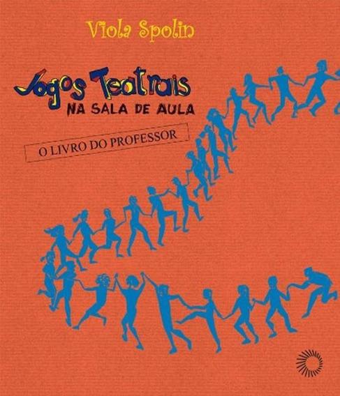 Jogos Teatrais Na Sala De Aula - 03 Ed