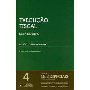 Execução Fiscal Lei Nº 6. 830/1980 - 3° Edição - 4