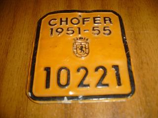 Antigua Patente De Chofer