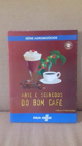 Coleção Café - Arte E Segredos Do Bom Café 4 Fascículos