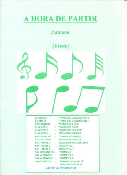 A Hora De Partir - Partituras Para Banda