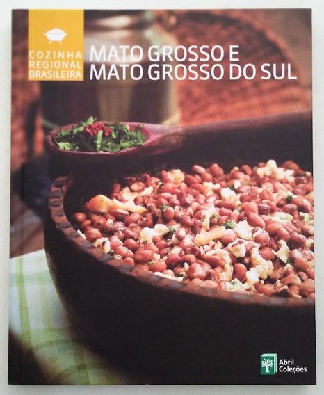 Cozinha Regional Brasileira Mato Grosso E Mato Grosso Do Sul