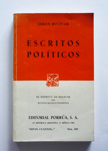 Rufino Blanco Fombona - Simon Bolivar Escritos Politicos
