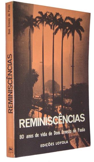 Reminiscencias 80 Anos Da Vida De Ernesto De Paula Livro /
