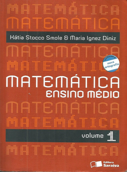 Matemática Ensino Médio Volume 1 / Kátia Cristina Stocco