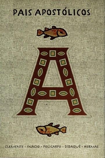 Livro Pais Apostólicos Clemente, Inácio, Policarpo, Didaquê,
