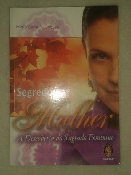 Segredos De Mulher A Descoberta Do Sagrado Feminino