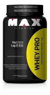 Whey Protein Pro 1kg - Max Titanium - Wpc / Massa Muscular