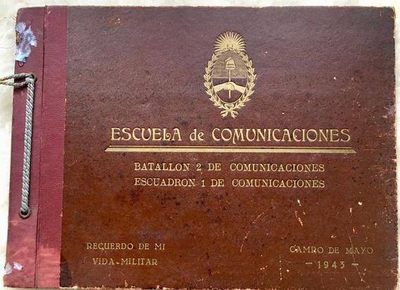 Recuerdo De Mi Vida Militar Escuela De Comunicaciones 1943
