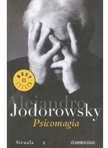 Psicomagia Alejandro Jodorowsky
