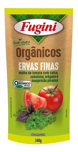 Molho De Tomate Orgânico Ervas Finas Fugini Sache 340 G