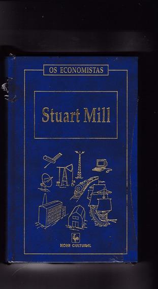 Livro: Stuart Mill - Os Economistas