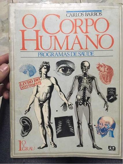Livro O Corpo Humano Programas De Saúde 1º Grau