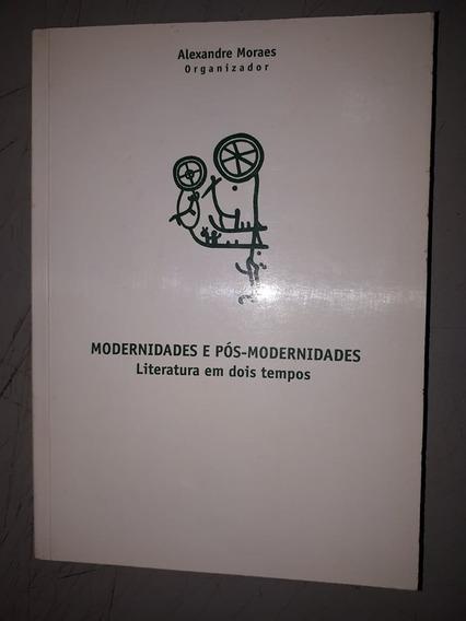 Modernidade E Pós-modernidade - Literatura Em Dois Tempos