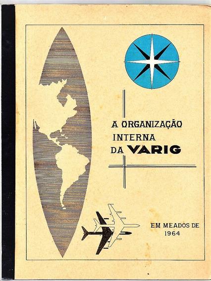 A Organização Interna Da Varig Em Meados De 1964