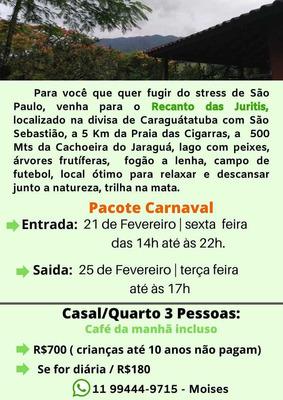 Pacote Carnaval, Caragua Divisa Com São Sebastião.